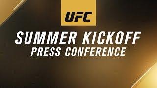 UFC Summer Kickoff Press Conference