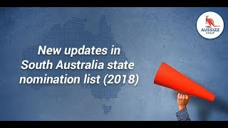 New updates in South Australia state nomination list (2018)