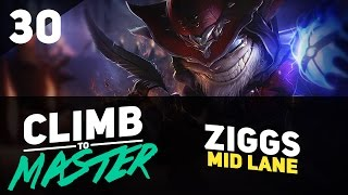 Back on ZIGGS - Climb to Master - Episode 30