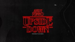 Andy Mineo - The Upside Down prod. by Alex Medina (@andymineo @mrmedina)