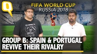 FIFA World Cup 2018 | Group B: Spain & Portugal Revive Rivalry | The Quint