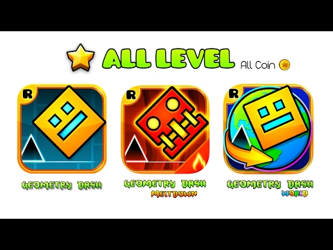 ALL LEVEL   GEOMETRY DASH 1.0 ~ 2.1 + MELTDOWN + WORLD  34 Levels All Coin (RopTop's 2013 ~ 2017)