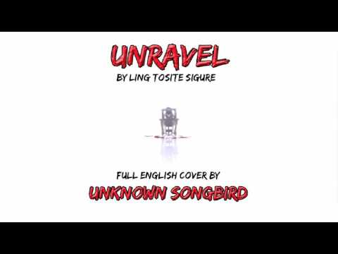 Download TOKYO GHOUL-Unravel(cover by Unknown Songbird)NIGHTCORE