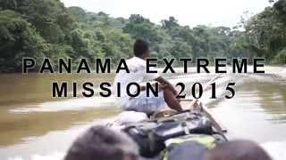 Panama Extreme Mission 2015