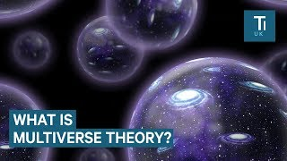 Multiverse theory, explained