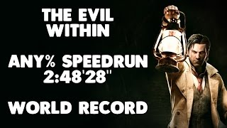 The Evil Within - Any% Speedrun - 2:48'29