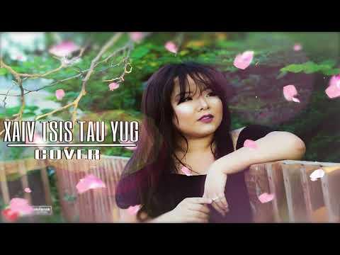 Lily Vang- Xaiv Tsis Tau Yug (Cover)