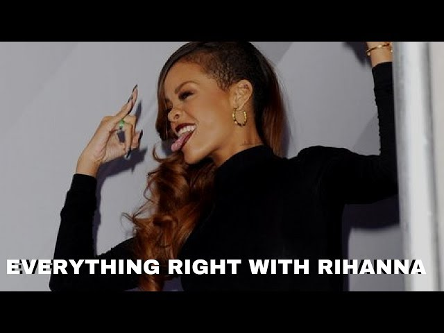 AFTER WATCHING THIS YOU WILL LOVE RIHANNA