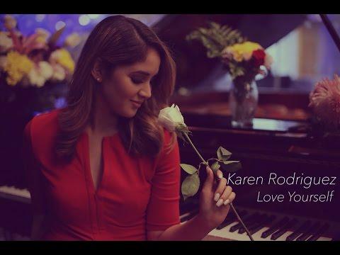 Love Yourself Quiérete A Ti Justin Bieber Spanish Cover by Karen Rodriguez