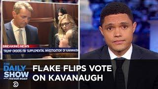 Jeff Flake Flips on Brett Kavanaugh | The Daily Show