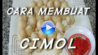 Cara membuat cimol - resep masakan indonesia sehari hari
