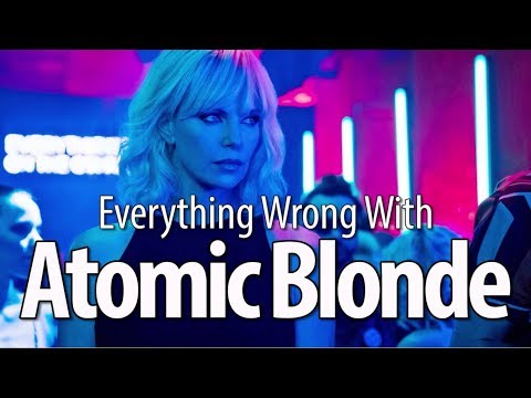 Xxx Mp4 Everything Wrong With Atomic Blonde In 14 Minutes Or Less 3gp Sex
