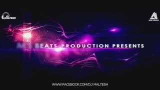 MATTHE MALEYAGIDE [PROGRESSIVE MIX] _ DJ MALTESH