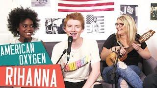 [COVER ] AMERICAN OXYGEN - RIHANNA  (Album R8) avec Inaya, Elliott et Lola