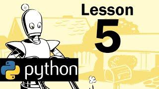 Lesson 5 - Python Programming (Automate the Boring Stuff with Python)