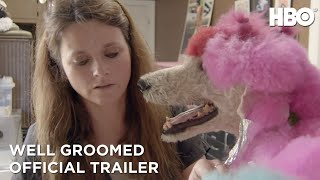 Well Groomed (2019): Official Trailer | HBO