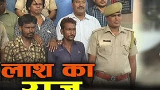 पुलिस की ये कैसी कार्रवाई, शव की शिनाख्त से पहले ही पकड़ लिया कातिलों को | Ajmer News