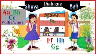 :: New Dialogues for kids-2017 :: Kids Dialogues :: Simple English Conversation for Kids ::