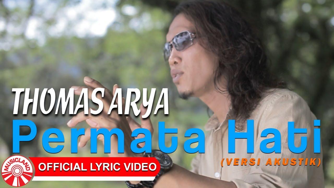 Permata Hati (Versi Akustik) - Thomas Arya