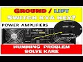 Download Video Download GROUND/LIFT SWITCH |Ground loops |Humming Problem in Power Amplifier 3GP MP4 FLV