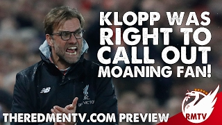 Klopp Was Right to Call Out Moaning Fan! | RMTV Preview