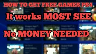 How to get free playstation 4 games for free