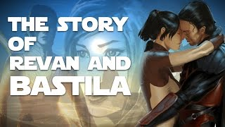The Legend of Revan and Bastila (Star Wars Knights of the Old Republic)