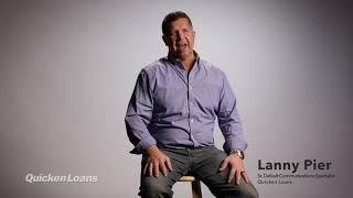 Client Compliments: Lanny Pier | Quicken Loans®