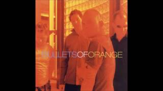 Bullets Of Orange - This Is Love