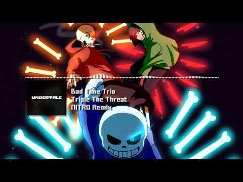 Xxx Mp4 Bad Time Trio Undertale AU Quot Triple The Threat Quot NITRO Remix 3gp Sex