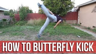 How To Butterfly Kick / B-Kick | Beginner Flips