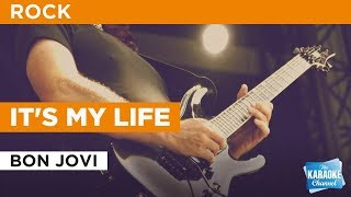 It's My Life in the style of Bon Jovi | Karaoke with Lyrics