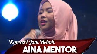 Konsert Jom Heboh | Pulau Pinang | Aina Mentor