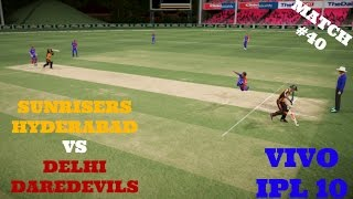 2ND MAY VIVO IPL 10 : SRH VS DD : MATCH 40