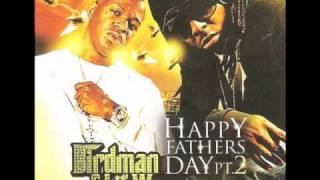 Birdman and Lil Wayne - Stuntin Like My Daddy (Happy Fathers Day Pt. 2)