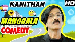 Manobala Comedy Scenes | Kanithan Tamil Movie | Atharva | Catherine | Karunakaran | Tamil Comedy
