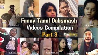 Funny Tamil Dubsmash Videos Compilation | Part 3