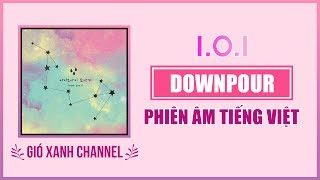 [Phiên âm tiếng Việt] DOWNPOUR – I.O.I