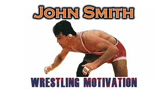 A Look Inside the Mind of John Smith- 4 x World, 2 x Olympic Gold Medalist!!! Wrestling Motivation
