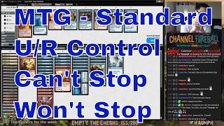 MTG - Standard U/R Control - Can't Stop Won't Stop