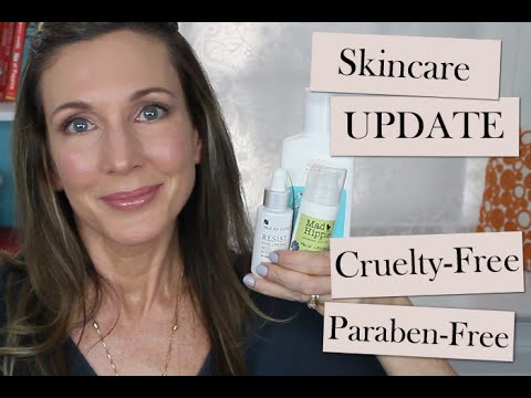 Skincare Routine Update ~  Cruelty & Paraben Free Options