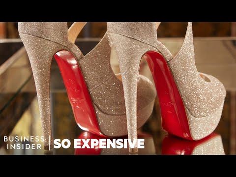 Why Louboutin Shoes Are So Expensive So Expensive