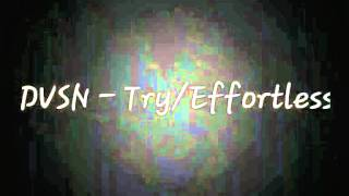 DVSN -  TRY/EFFORTLESS LYRICS