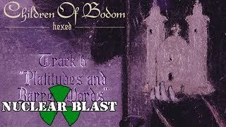 """CHILDREN OF BODOM - """"Platitudes and Barren Words"""" (OFFICIAL TRACK BY TRACK #6)"""