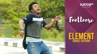 Element(Dance Version) - Binoy M Raj - Footloose - Kappa TV