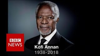 Kofi Annan: Former UN chief and Nobel Peace Prize laureate - BBC News