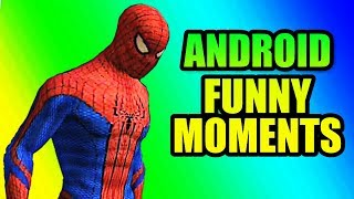 The Amazing Spiderman Android Funny Moments #2