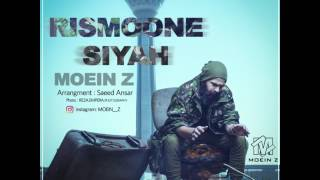 Moein Z - Rismoone Siyah OFFICIAL AUDIO