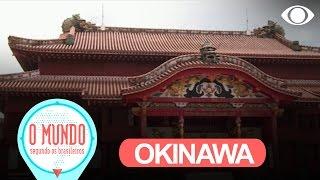 O Mundo Segundo Os Brasileiros: Okinawa - Parte 1