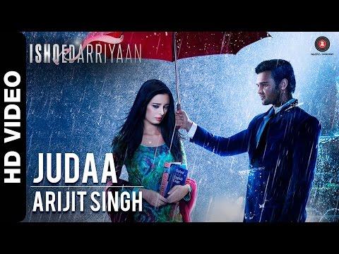 Judaa   Ishqedarriyaan   Arijit Singh   Mahaakshay & Evelyn Sharma